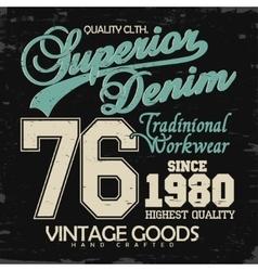 Denim typography t-shirt graphics vector
