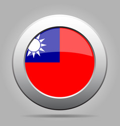 flag of taiwan shiny metal gray round button vector image
