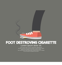 Foot Destroying Cigarette vector image