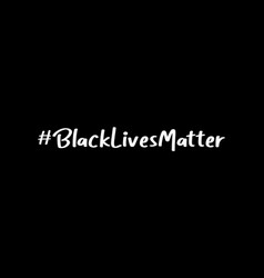 hand sketched black lives matter quote as web ad vector image