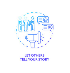 Let others tell your story navy blue gradient vector