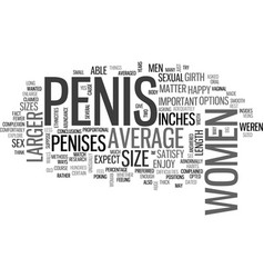 what women say about penis size text word cloud vector image