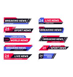 Breaking news tv banners set vector