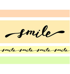 Smile inspirational quote about happy modern vector