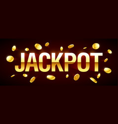 jackpot gambling games banner with jackpot vector image