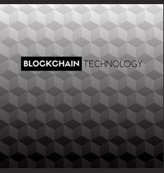 blockchain technology black and white background vector image