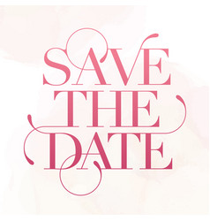 save date wedding phrase brush lettering rose vector image
