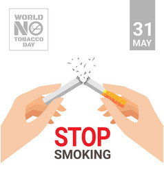World no tobacco day for stop smoking concept vector