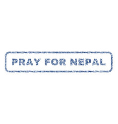 Pray for nepal textile stamp vector