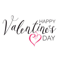 black inscription happy valentines day with heart vector image vector image