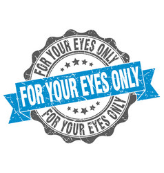 For your eyes only stamp sign seal vector