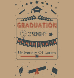 Graduation ceremony announcement class of 2018 vector