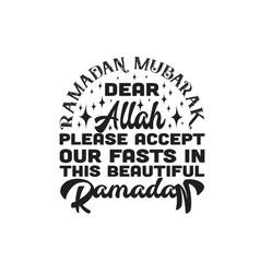 Ramadan quote dear allah please accept vector