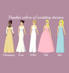 Wedding dresses of popular colors vector