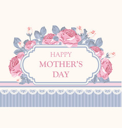 Floral card happy mothers day vector