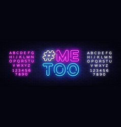 Me too neon text hashtag me too neon sign vector