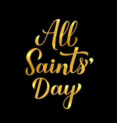 All saints day calligraphy hand lettering vector
