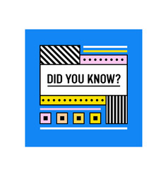 Did you know banner or creative quote on blue vector