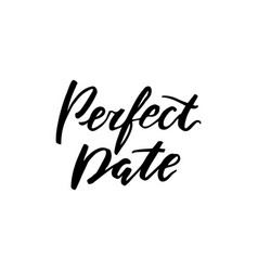 Love lettering print perfect date vector