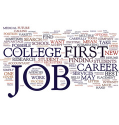your first job out of college make it count text vector image