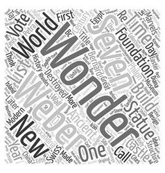 Modern wonders text background wordcloud concept vector