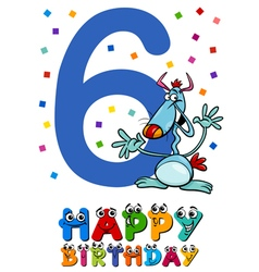 Sixth birthday cartoon card design vector