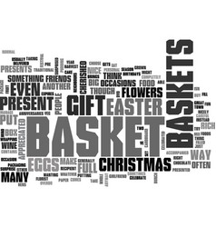 what would you put in your gift basket text word vector image