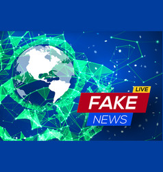 fake news live with world map on blue background vector image