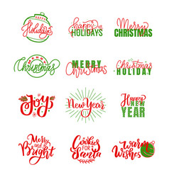 Happy holidays warm wishes merry bright lettering vector