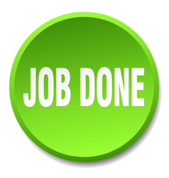 job done green round flat isolated push button vector image