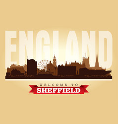 sheffield united kingdom city skyline silhouette vector image