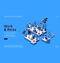 work and relax isometric landing page web banner vector image
