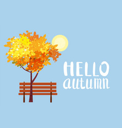 autumn landscape hello autumn lettering tree vector image