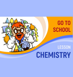 chemistry lesson concept banner cartoon style vector image