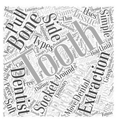 Dental Extractions Word Cloud Concept vector