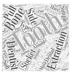 Dental extractions word cloud concept vector