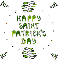 happy saint patriks day lettering poster or card vector image