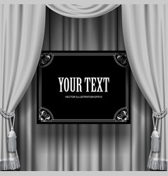 curtain with a sign vector image vector image