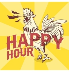 Happy Hour New Vintage Poster Design With Crowing vector image vector image