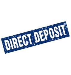 Square grunge blue direct deposit stamp vector
