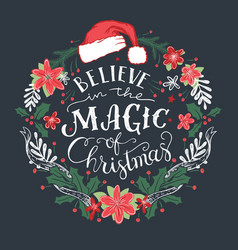 believe in the magic of christmas wreath vector image