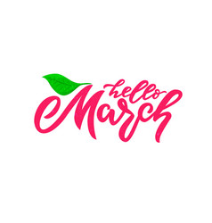 hello march handwritten lettering green leaf vector image