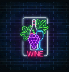 neon glowing sign of wine bunch and leaves of vector image