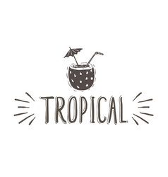 tropical hand-lettering phrase with vector image