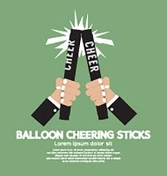 Balloon cheering sticks vector