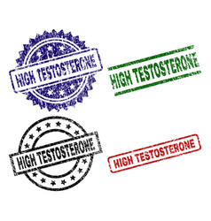Damaged textured high testosterone seal stamps vector