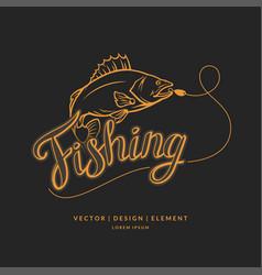 fishing emblem modern hand drawn lettering phrase vector image