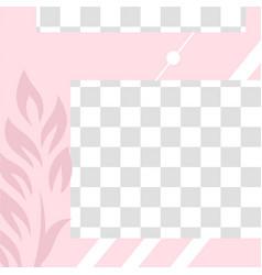pink floral post cute abstract social media post vector image
