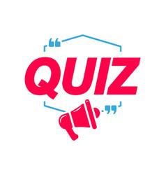 Quiz labels speech bubbles with megaphone icon vector