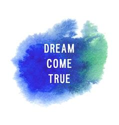 Motivation poster Dream come true vector image